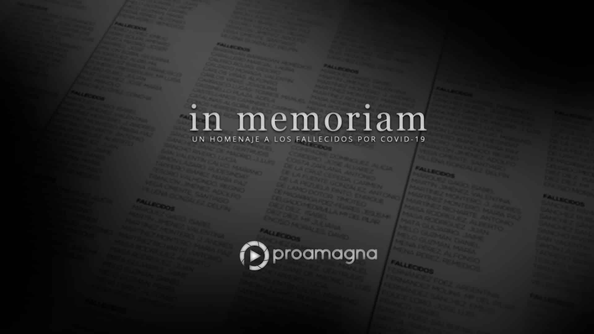 In memoriam - Proamagna -Homenaje a los fallecidos por Covid-19 y sus familiares
