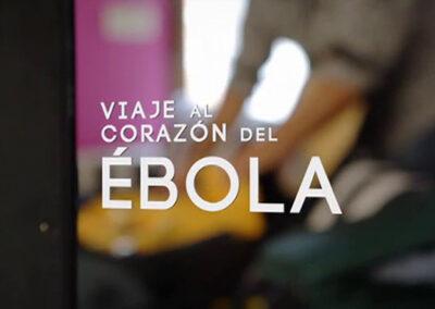 Viaje al corazón del Ébola